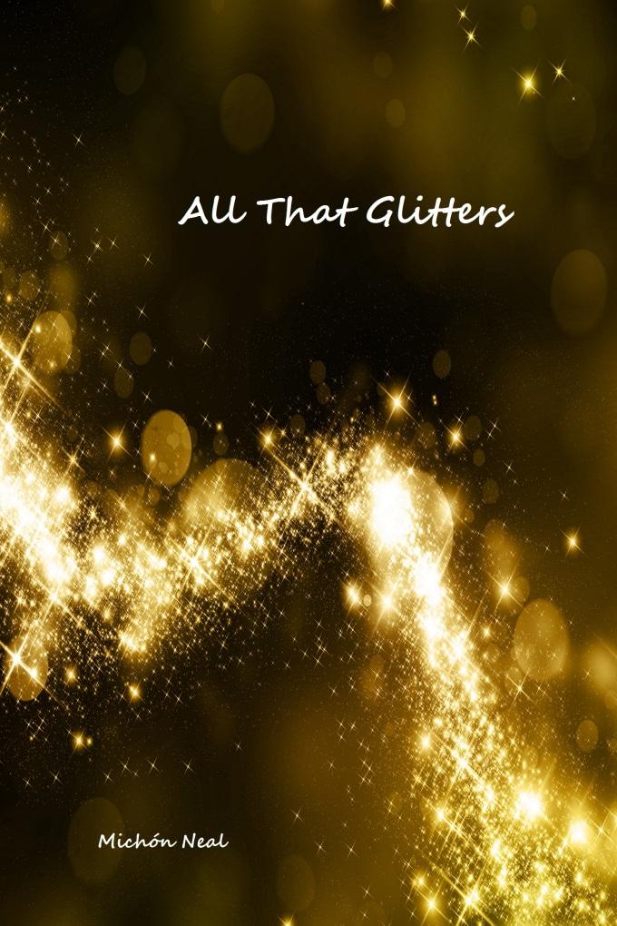 All That Glitters 05/31/16